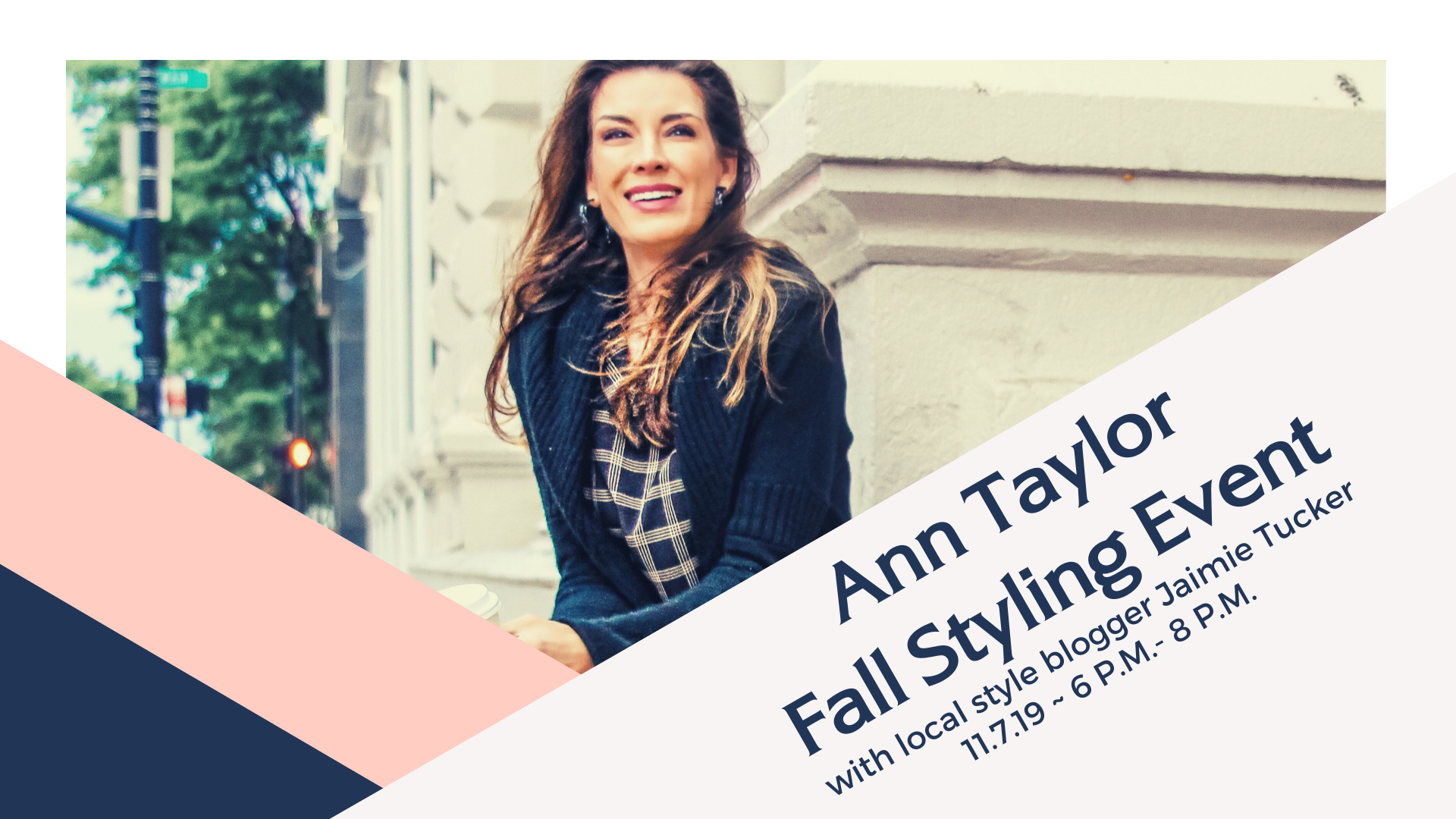 Ann Taylor Fall Styling Event