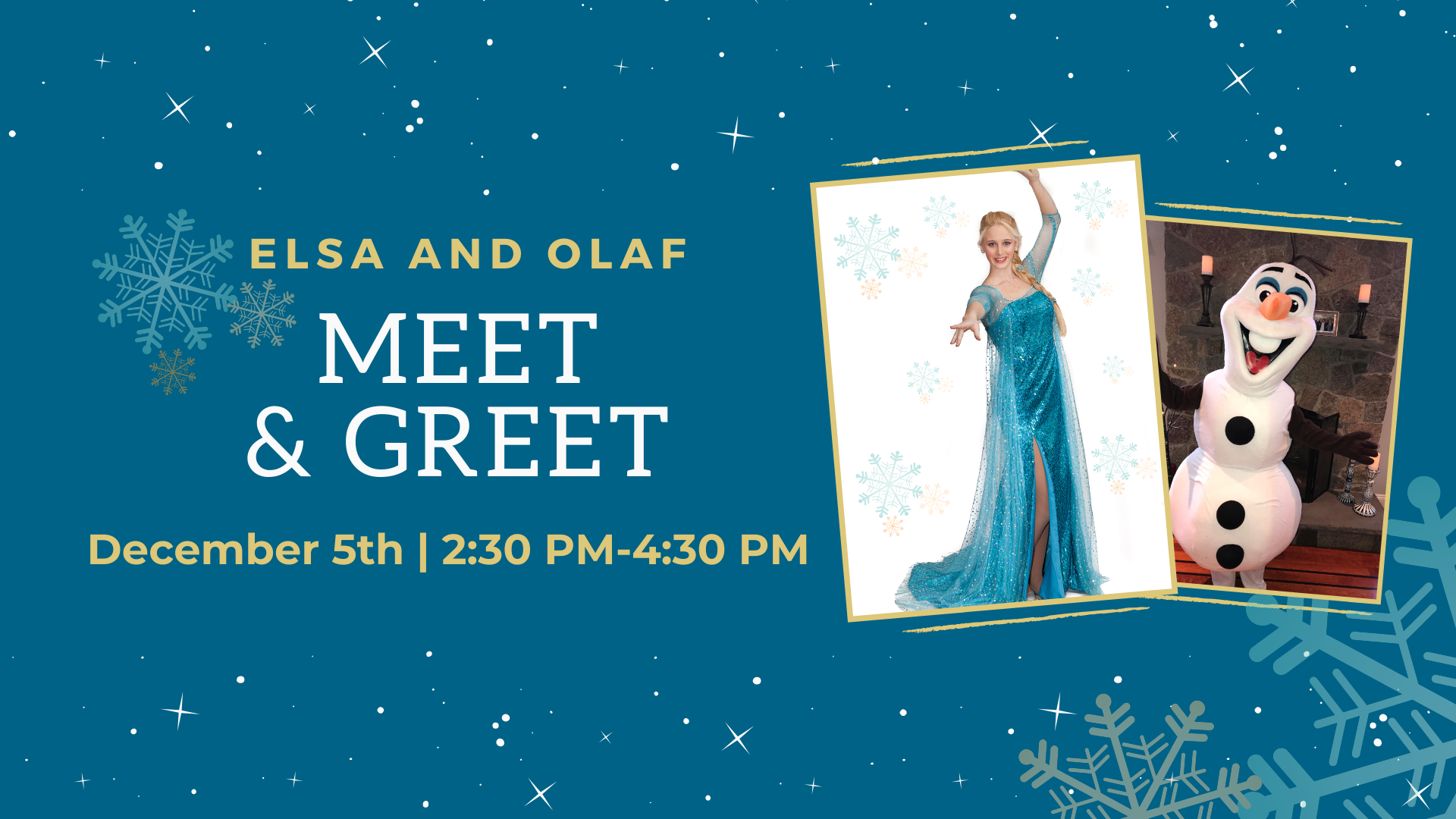 Elsa & Olaf Meet And Greet