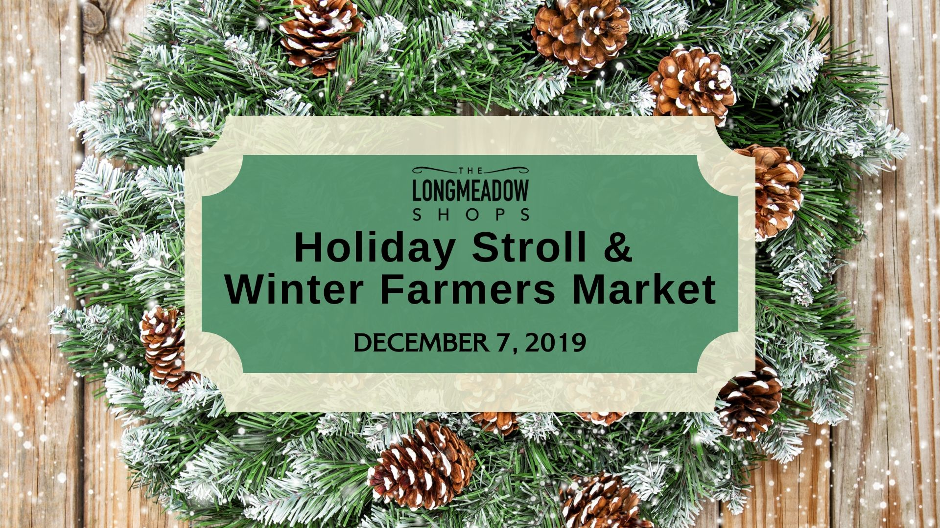 Holiday Stroll & Winter Farmers Market Graphic
