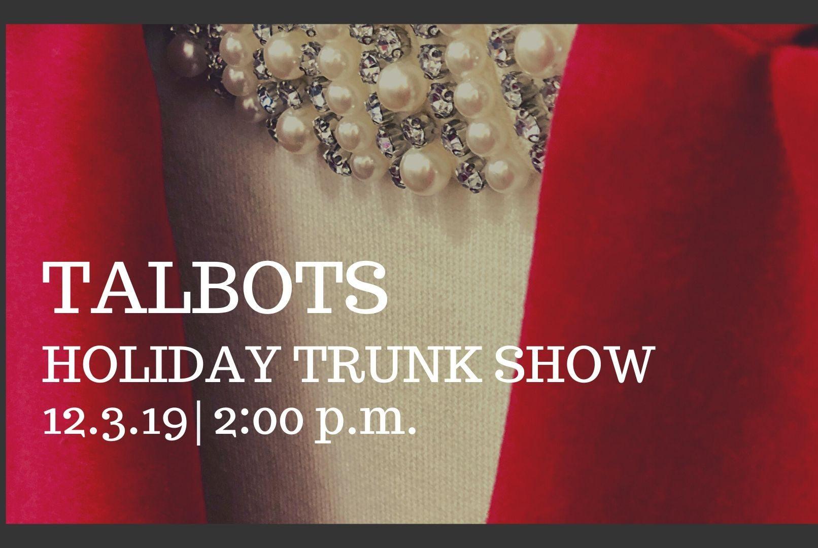 Talbots Trunk Show