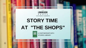 "Story Time at ""The Shops""!"