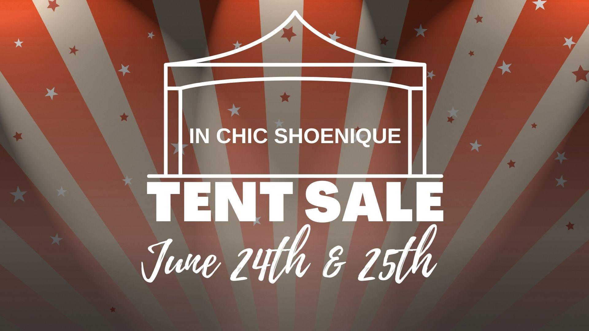 In Chic Shoenique Tent Sale